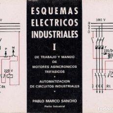 Libros de segunda mano: ESQUEMAS ELÉCTRICOS INDUSTRIALES. DE TRABAJO Y MANDO DE MOTORES ASINCRÓNICOS TRIFÁSICOS. AUTOMATIZAC. Lote 97908607