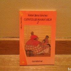 Libros de segunda mano: CUENTOS DE MAMA VIEJA 2 - RAFAEL JIJENA SANCHEZ. Lote 97931123
