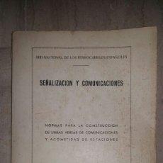 Livres d'occasion: SEÑALIZACION Y COMUNICACIONES. RED NACIONAL DE LOS FERROCARRILES ESPAÑOLES. MADRID. 1951. Lote 97956238