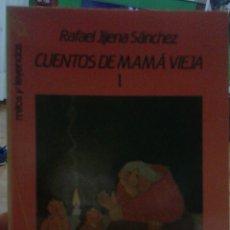 Libros de segunda mano: RAFAEL JIJENA SANCHEZ CUENTOS DE MAMA VIEJA . Lote 97968755