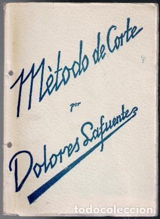 MÉTODO DE CORTE, DOLORES LAFUENTE (Libros de Segunda Mano - Ciencias, Manuales y Oficios - Otros)