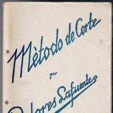 Libros de segunda mano: MÉTODO DE CORTE, DOLORES LAFUENTE. Lote 97981311