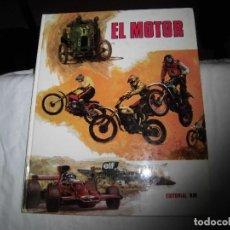 Libros de segunda mano: EL MOTOR.SOLER CARNICE.ILUSTRACIONES ART STUDIUM.EDITORIAL RM BARCELONA 1976. Lote 98006279