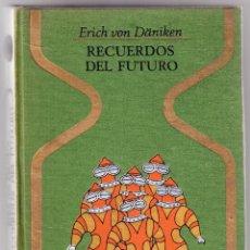 Libros de segunda mano: RECUERDOS DEL FUTURO - ERICH VON DANIKEN. Lote 98044539