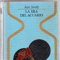 Libros de segunda mano: LA ERA DEL ACUARIO - JEAN SENDY. Lote 98045211