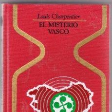 Libros de segunda mano: EL MISTERIO VASCO - LOUIS CHARPENTIER - EUSKADI. Lote 98046503