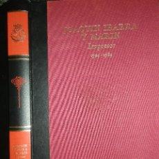 Libros de segunda mano: JOAQUIN IBARRA Y MARIN,IMPRESOR,1725-1799. 1993,TAPA DURA TELA,34.5X24.6, 227PP HISTORIA EDITORIAL. Lote 98067819