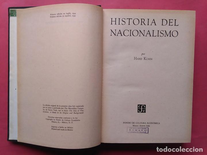 HISTORIA DEL NACIONALISMO HANS KOHN 1949 FONDO DE CULTURA ECONOMICA (Libros de Segunda Mano - Historia - Otros)