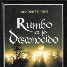 Livres d'occasion: RUMBO A LO DESCONOCIDO - VV.AA - READER'S DIGEST - 1998.. Lote 98124567