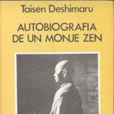 Libros de segunda mano: TAISEN DESHIMARU : AUTOBIOGRAFÍA DE UN MONJE ZEN (CÁRCAMO, 1982). Lote 98140131