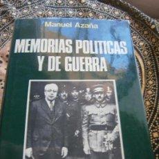 Libros de segunda mano: LIBRO MEMORIAS POLÍTICAS Y DE GUERRA MANUEL AZAÑA 1976 ED. AFRODISIO AGUADO L-15658. Lote 98149751