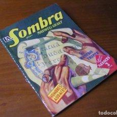 Libros de segunda mano: EL RASTRO TRIPLE - LA SOMBRA POR MAXWELL GRANT COLECCIÓN HOMBRES AUDACES EDITORIAL MOLINO ARGENTINA. Lote 98158271
