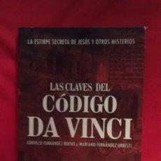 Libros de segunda mano: LAS CLAVES DEL CODIGO DAVINCI - LORENZO FERNANDEZ BUENO Y MARIANO FERNANDEZ URRESTI. Lote 98195971