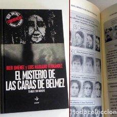 Libros de segunda mano: EL MISTERIO DE LAS CARAS DE BÉLMEZ LIBRO IKER JIMÉNEZ L FERNÁNDEZ MISTERIO PARAPSICOLOGÍA EDAF FOTOS. Lote 98217763