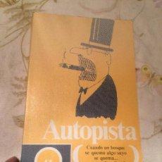 Libros de segunda mano: ANTIGUO LIBRO AUTOPISTA ESCRITO POR LUIS CARANDELL Y JAUME PERICH AÑO 1970 . Lote 98219571