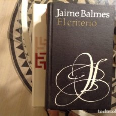 Libros de segunda mano: EL,CRITERIO. JAIME BALMES. Lote 98226535