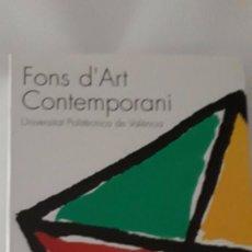 Libros de segunda mano: FONS D'ART CONTEMPORANI. UNIVERSITAT POLITÈCNICA DE VALÈNCIA AÑO 1995 EN CASTELLANO INGLÉS. Lote 98227039