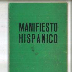 Libros de segunda mano: MANIFIESTO HISPÁNICO. VARIOS. Lote 98233611