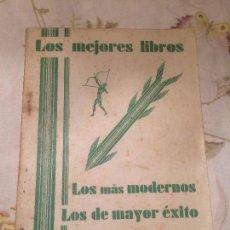 Libros de segunda mano: ANTIGUO CATALOGO LOS MEJORES LIBROS, LOS MAS MODERNOS, LOS DE MAYÒR ÈXITO AÑOS 50 . Lote 98248307