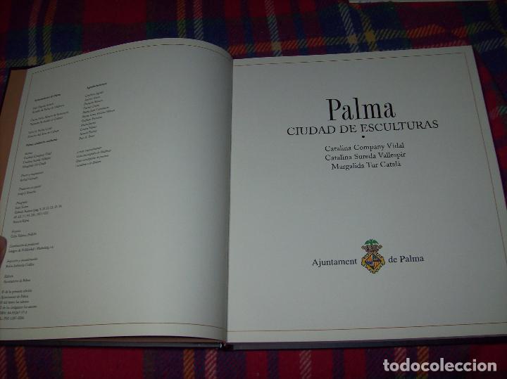 Libros de segunda mano: PALMA,CIUDAD DE ESCULTURAS. AJUNTAMENT DE PALMA. 2000. MIRÓ, BENNÀSSAR, L. ROSSELLÓ, MIR, SASSU... - Foto 3 - 98249599