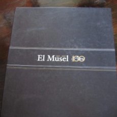 Libros de segunda mano: EL MUSEL. 100 AÑOS. 1907 - 2007. GIJON. EDICIONES NOBEL. TAPA DURA. ESTUCHE DE CARTON. FOTOGRAFIAS B. Lote 98302851