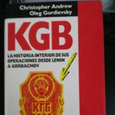 Libros de segunda mano: KGB, LA HISTORIA DE LA ORGANIZACIÓN DE LENIN A GORBACHOV. Lote 98317252