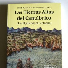 Libros de segunda mano: LAS TIERRAS ALTAS DEL CANTABRICO - THE HIGHLANDS OF CANTABRIA - MARS ROSS Y H. STONEHEWER-COOPER. Lote 98329635