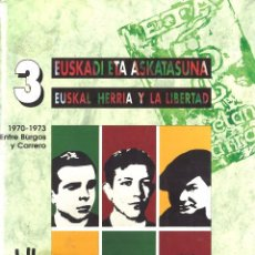 Libros de segunda mano: EUSKADI ETA ASKATASUNA. TOMO 3. EUSKAL HERRIA Y LA LIBERTAD. Lote 98337931