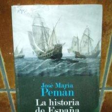 Libros de segunda mano: LA HISTORIA DE ESPAÑA CONTADA CON SENCILLEZ (J. MARIA PEMÁN). SIN ABRIR - MARCAPÁGINAS. Lote 98339003