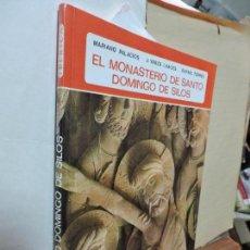 Libros de segunda mano: EL MONASTERIO DE SANTO DOMINGO DE SILOS. PALACIOS, M. YARZA LUACES, J. TORRES, R. ED. EVEREST. . Lote 98340163