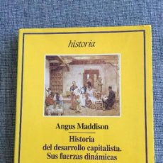 Libros de segunda mano: HISTORIA DEL DESARROLLO CAPITALISTA. SUS FUERZAS DINÁMICAS. ANGUS MADDISON.. Lote 98345771