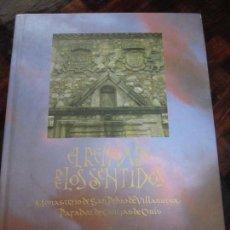 Libros de segunda mano: EL REINADO DE LOS SENTIDOS. MONASTERIO DE SAN PEDRO DE VILLANUEVA, PARADOR DE CANGAS DE ONIS. SECRET. Lote 98345915