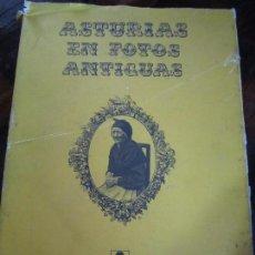 Libros de segunda mano: ASTURIAS EN FOTOS ANTIGUAS. AYALGA EDICIONES, 1982. RUSTICA CON SOBRECUBIERTA. 214 PAGINAS. 1300 GRA. Lote 98346979