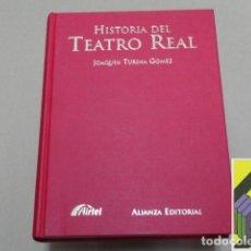 Libros de segunda mano: TURINA GOMEZ, JOAQUÍN: HISTORIA DEL TEATRO REAL.. Lote 98347247
