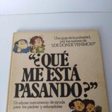 Libros de segunda mano: ¿QUE ME ESTÁ PASANDO? . Lote 98366492