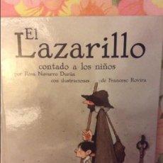 Libros de segunda mano: EL LAZARILLO CONTADO A LOS NIÑOS (ROSA NAVARRO) EDITORIAL EDEBE. Lote 98369407