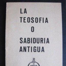 Libros de segunda mano: FOLLETO PARA DIVULGACIÓN DE LA TEOSOFÍA O SABIDURÍA ANTIGUA. SOCIEDAD TEOSÓFICA EN ESPAÑA, 8 PÁGINAS. Lote 98379743