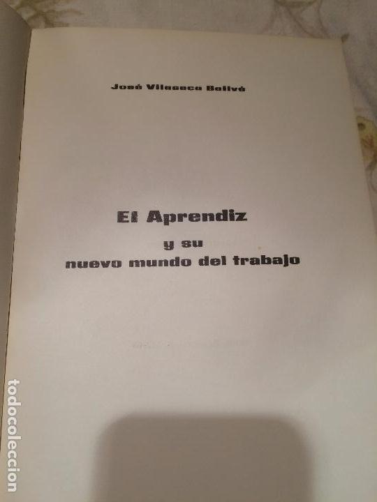 Libros de segunda mano: Antiguo libro el aprendiz y su nuevo mundo del trabajo escrito por José Vilaseca Ballvé año 1965 - Foto 2 - 98393031