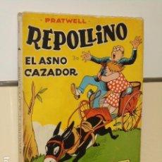 Libros de segunda mano: REPOLLINO EL ASNO CAZADOR PRATWELL - EDICIONES TBO - . Lote 98398639