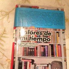 Libros de segunda mano: ANTIGUO LIBRO VALORES DE MI TIEMPO ESCRITO POR JOSÉ CRUSET AÑO 1970. Lote 98405507