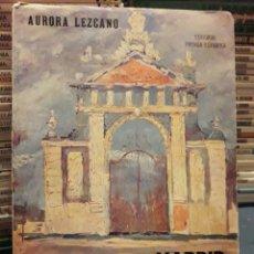 Libros de segunda mano: MADRID, SUS COSAS Y SUS GENTES. AURORA LEZCANO. EDITORIAL PRENSA ESPAÑOLA 1974. LIBRO.. Lote 98407555