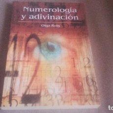 Libros de segunda mano: NUMEROLOGÍA Y ADIVINACIÓN. OLGA ROIG.. Lote 98470523
