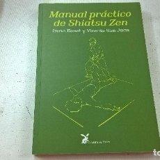 Libros de segunda mano: MANUAL PRACTICO DE SHIATSU ZEN-IMMA BONET-VICENTE SAN JUAN-LA LIEBRE DE MARZO-N. Lote 98485087