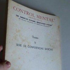 Libros de segunda mano: CONTROL MENTAL, MÉTODO SILVA - SERIE DE CONFERENCIAS BÁSICAS DE JOSÉ SILVA (1983). Lote 57162477