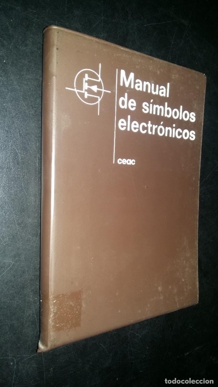 MANUAL DE SIMBOLOS ELECTRONICOS. / FRANCISCO RUIZ VASSALLO / CEAC (Libros de Segunda Mano - Ciencias, Manuales y Oficios - Otros)