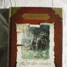 Libros de segunda mano: LOS DOS RIVALES. AVENTURAS DE EMILIO SALGARI. Lote 98577075