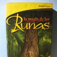 Libros de segunda mano: LA MAGIA DE LAS RUNAS (DONALD TYSON) SIRIO 2003. ESOTERISMO, TRABAJO CON RUNAS. Lote 98616159