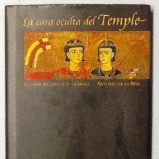 Libros de segunda mano: LA CARA OCULTA DEL TEMPLE. ANTONIO DE LA RIVA. ( LA NOVELA DEL LIBRO DE LA SABIDURIA ) LUNWERG. Lote 98622327