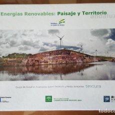 Libros de segunda mano: LIBRO - CD ENERGÍAS RENOVABLES: PAISAJE Y TERRITORIO ANDALUZ. ANDALUCIA. GRUPO TEXTURA. 2010. Lote 98623547