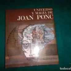 Libros de segunda mano: UNIVERSO Y MAGIA DE JOAN PONÇ. MORDECHAI OMER. POLIGRAFA, 1972. Lote 98631931